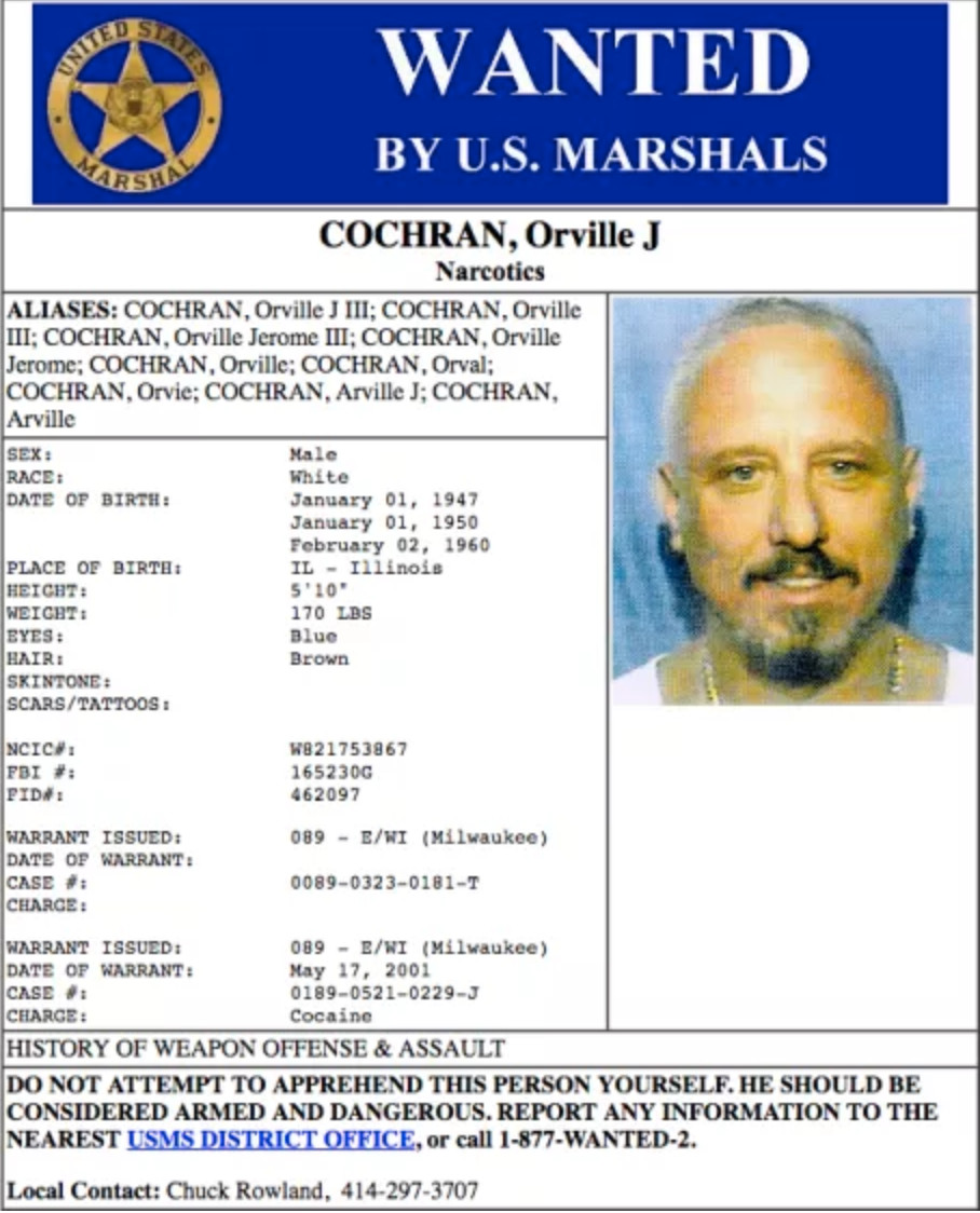 The wanted poster when Orville Cochran was on the run.